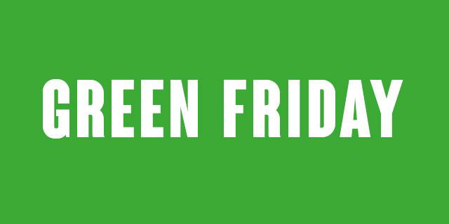 Wat als we van Black Friday nu eens Green Friday maken?