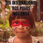 Dia Internacional dos povos indígenas gera onda de mobilizações entre os voluntas