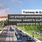 Les groupes environnementaux nationaux saluent le soutien du gouvernement du Québec et son désir d'améliorer le projet