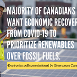 Environics Poll: Two-thirds of Canadians want federal recovery to prioritize renewables above fossil fuels