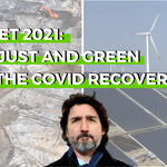 2021 Federal Budget analysis: how just and green will the COVID recovery be?