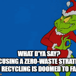 Plastic recycling grinch