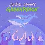 Juntas somos Greenpeace por eso ¡hoy marchamos!