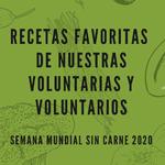 Recetas favoritas de voluntarias y voluntarios para la Semana Mundial Sin Carne 2020