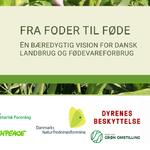 Sådan kommer Danmark fra 'Fra foder til føde'