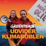 Podcast: Greenpeace udvider klimaboblen