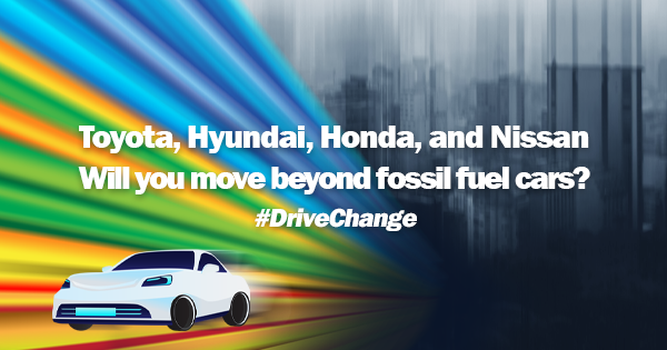 Join the #DriveChange campaign to get major car companies on track to achieve zero carbon emissions for ourselves, our future, and our planet!