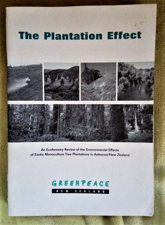 August 1994 Greenpeace publishes The Plantation Effect on the serious environmental impacts of exotic plantation forestry and proposing ecological alternatives