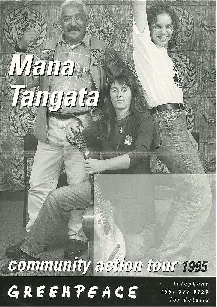 25 September – 5 November 1995: Greenpeace's community action team, Mana Tangata, tours from Kaitaia to Dunedin for six weeks holding 20 practical workshops on local campaigning and the environmental issues that Greenpeace campaigns on such as nuclear testing, toxic pollution, climate change, and ocean protection. Pictured from left here on the tour poster are Grant Pakihana Hawke, Catherine Delahunty, and Nicola Easthope