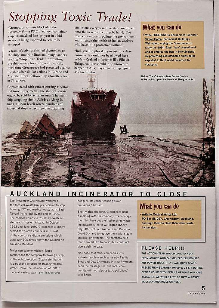 November 1998 Greenpeace activists block the export of an old asbestos contaminated container ship in Auckland due to be scrapped on a beach in appalling conditions in India