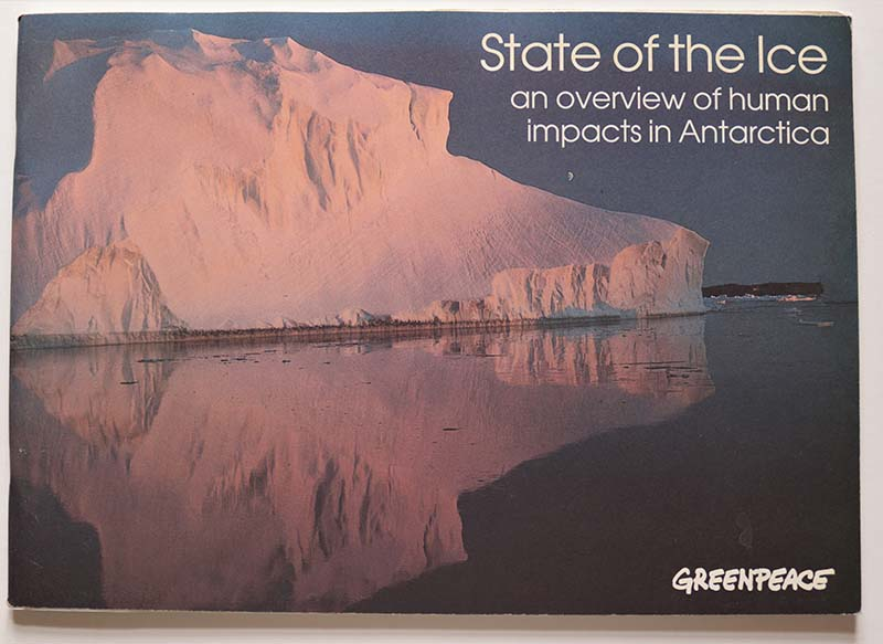 September 1994 State of the Ice - a review of human impacts in Antarctica report