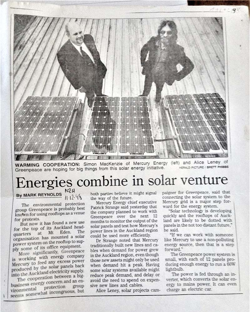 11 December 1998 Greenpeace and Mercury Energy sign the first solar net-metering agreement in NZ. NZ Herald