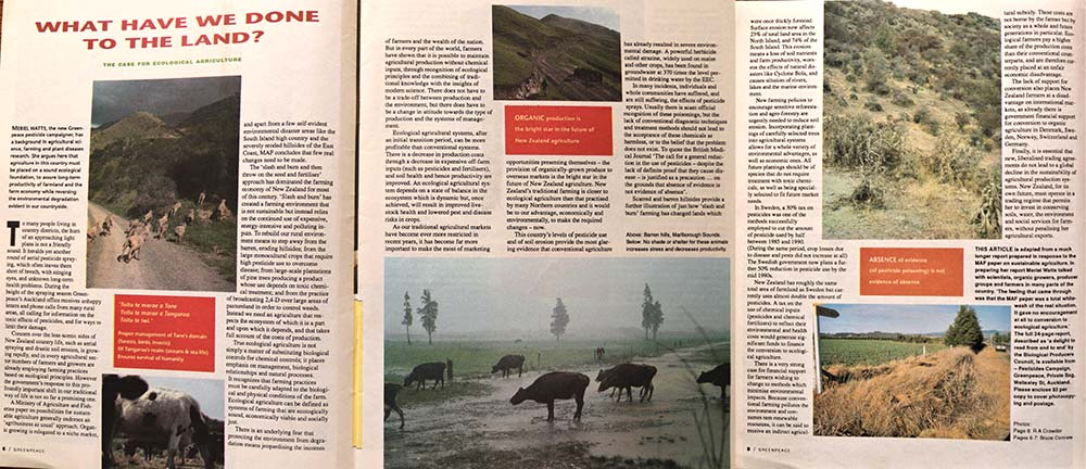 July 1991 Greenpeace New Zealand publishes its vision for 'Ecological Agriculture in New Zealand' in an article written by Pesticides Campaigner Meriel Watts