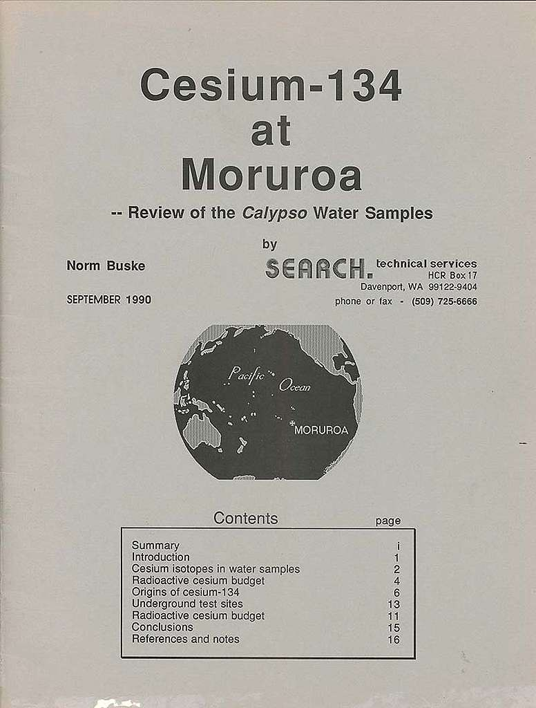 31 August 1990: US scientist Norm Buske publishes a new report revealing that water in Moruroa lagoon was contaminated with Cesium-134 and Cesium-137 that had leaked from the underground nuclear tests there