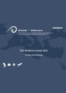 The Mediterranean Sea: Threats and Solutions