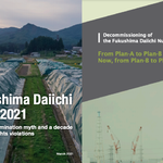 85% of Special Decontamination Area remained contaminated  Fukushima Daiichi decommissioning road map unachievable – a new plan is inevitable