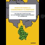 Luxembourg : les 100 plus grands fonds investissent dans le changement climatique