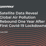 Satellite images reveal global air pollution rebound 1 year after first Covid-19 lockdowns