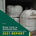 Report proposes stronger ASEAN response to fight global waste dumping