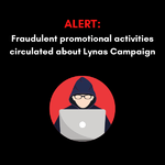 ALERT: Fraudulent promotional activities circulated about Lynas Campaign
