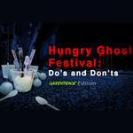 Hungry Ghost Festival: Do's and Don'ts