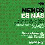 Menos es más. Reducir la producción y consumo de carne y lácteos para una vida y planeta más saludables.