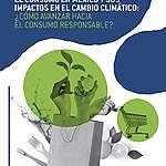 El consumo en México y sus impactos en el cambio climático