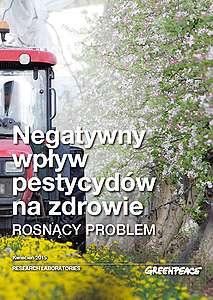 Negatywny wpływ pestycydów na zdrowie - raport