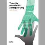 """Greenpeace România a lansat studiul """"Tranziția sustenabilă a județului Gorj"""" în colaborare cu Energy Policy Group"""