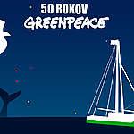 50 ROKOV GREENPEACE🎉