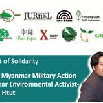 Statement of Solidarity: Condemn Myanmar Military Action to Myanmar Military Activist – Kyaw Min Htut