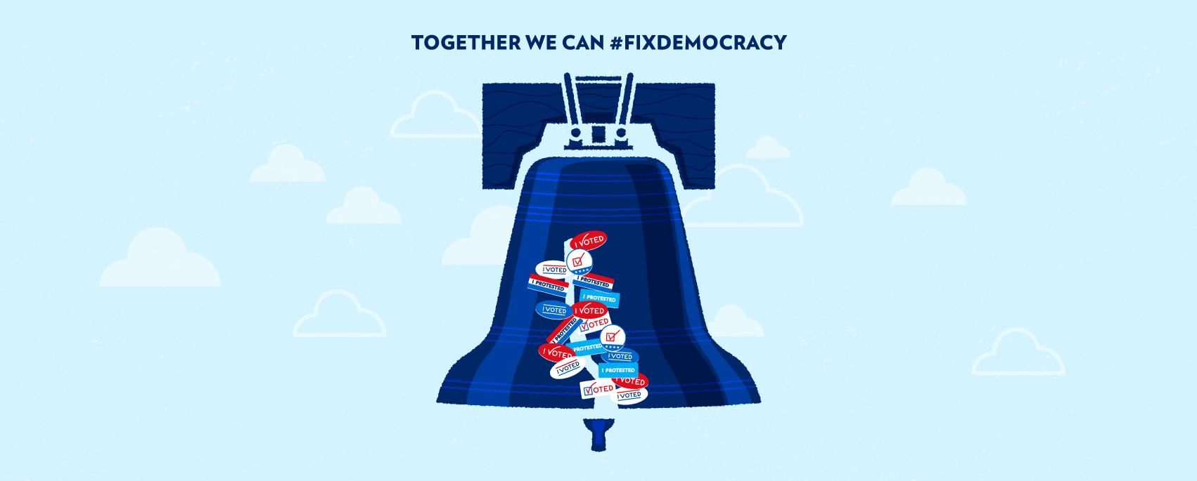 Fix Our Democracy