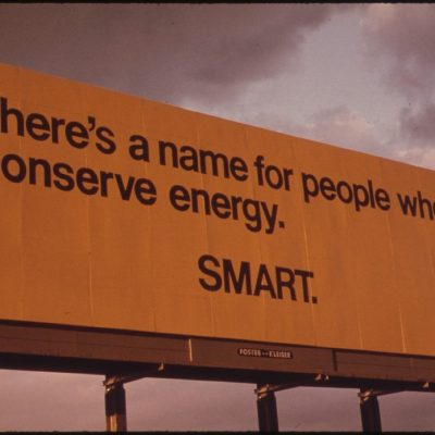 Billboard Advising Passing Motorists of the Seriousness of the Energy Shortage in Oregon During the Fall of 1973