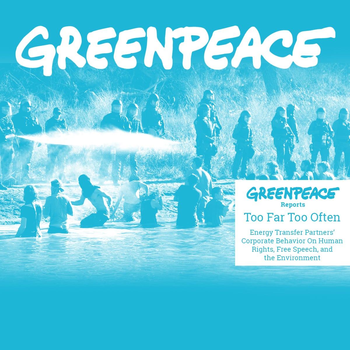 Greenpeace Report: Too Far Too Often - Greenpeace USA