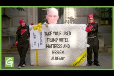 Greenpeace Delivers a Used Trump Hotel Mattress to Scott Pruitt