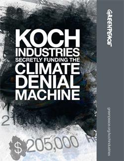 Greenpeace: Koch Industries: Secretly funding the climate denial machine
